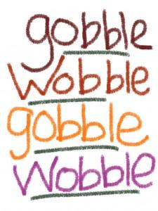 Gobble Wobble Turkey